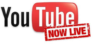 You Tube and Live Streaming